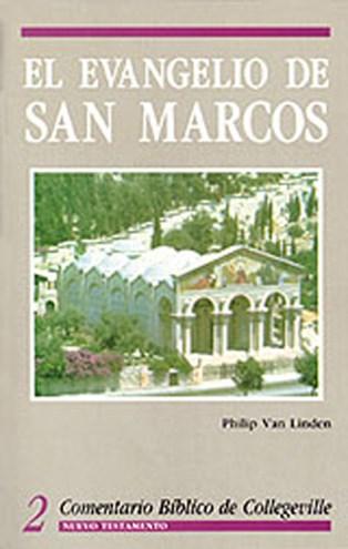 Comentario Bíblico de Collegeville New Testament Volume 2: El Evangelio de San Marcos