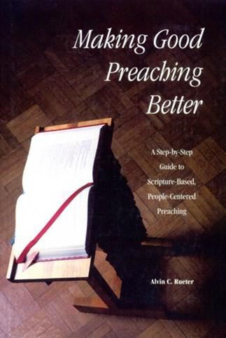 Making Good Preaching Better