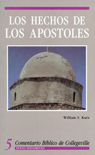 Comentario Bíblico de Collegeville New Testament Volume 5: Los Hechos de Los Apóstoles