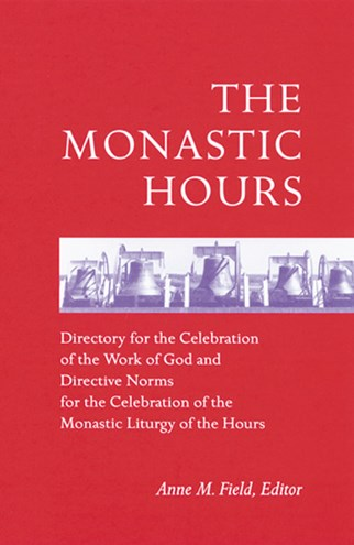 The Monastic Hours
