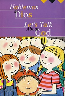 Let's Talk About God/Hablemos de Dios