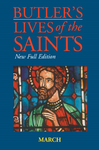 Butler's Lives of the Saints: March