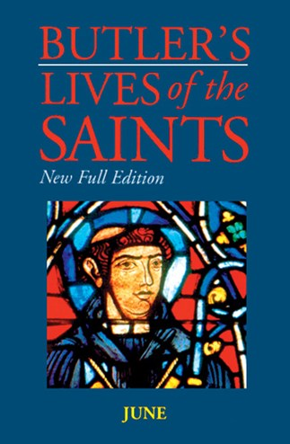Butler's Lives of the Saints: June