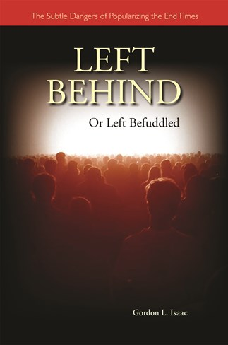 Left Behind or Left Befuddled