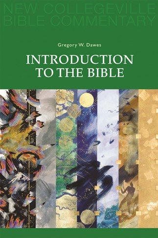 New Collegeville Bible Commentary: Introduction to the Bible
