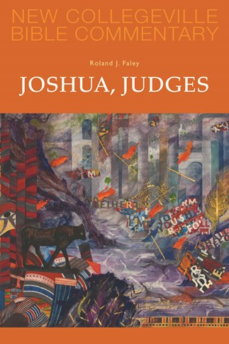 New Collegeville Bible Commentary: Joshua, Judges