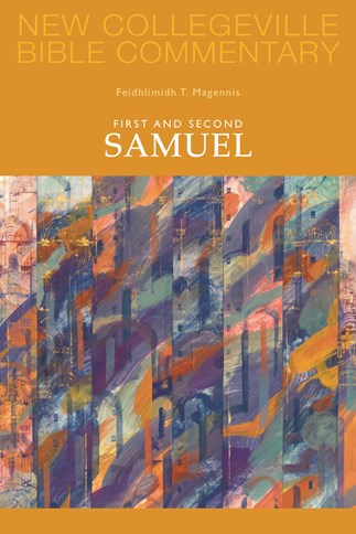 New Collegeville Bible Commentary: First and Second Samuel