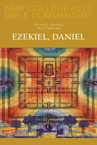 New Collegeville Bible Commentary: Ezekiel, Daniel