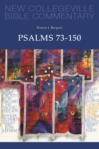 New Collegeville Bible Commentary: Psalms 73-150