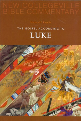 New Collegeville Bible Commentary: The Gospel According To Luke
