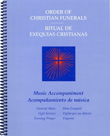 Order Of Christian Funerals Music Accompaniment