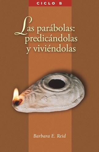 Las parábolas: predicándolas y viviéndolas