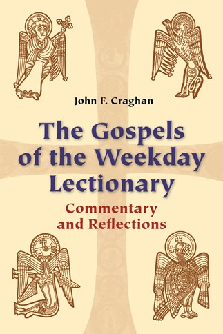 The Gospels of the Weekday Lectionary