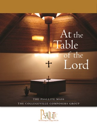 The Psallite Mass: At the Table of the Lord