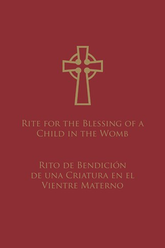 Rite for the Blessing of a Child in the Womb