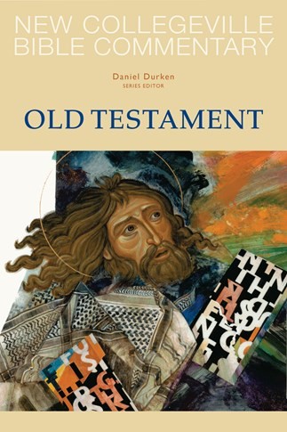 New Collegeville Bible Commentary: Old Testament