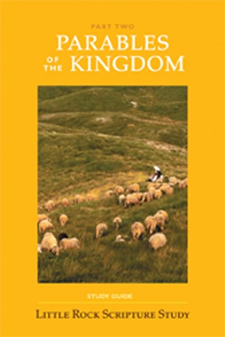 Parables Of The Kingdom: Part Two—Study Guide