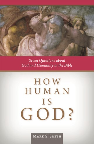How Human Is God?