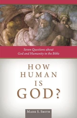 How Human Is God?