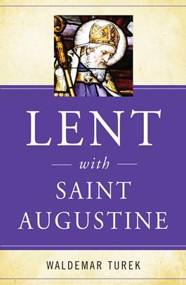 Lent with Saint Augustine