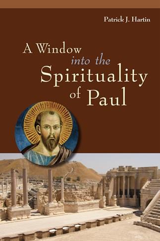 A Window into the Spirituality of Paul