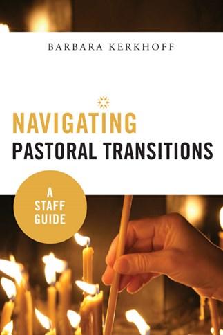 Navigating Pastoral Transitions