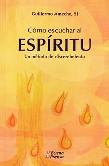 Cómo escuchar al espíritu?
