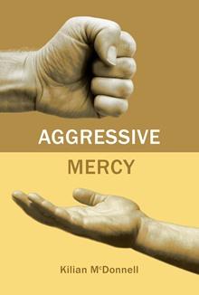 Aggressive Mercy