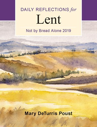 Not By Bread Alone 2019 Large Print Edition