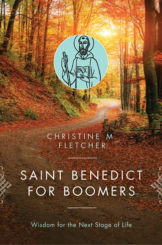 Saint Benedict for Boomers