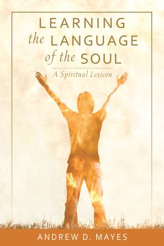 Learning the Language of the Soul
