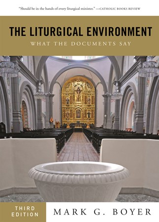 The Liturgical Environment