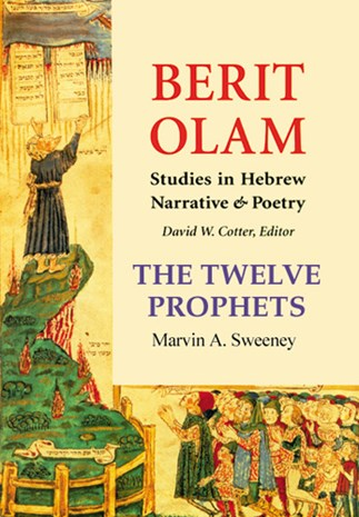 Berit Olam: The Twelve Prophets