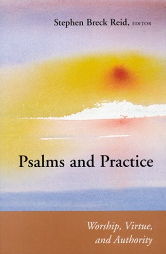 Psalms and Practice