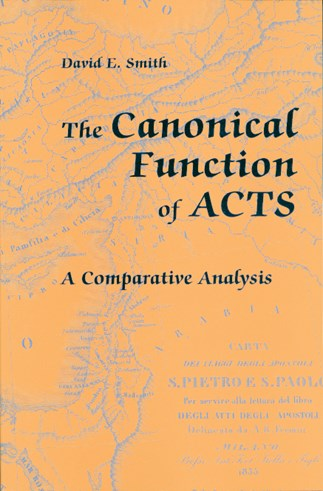 The Canonical Function of Acts