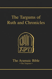 The Aramaic Bible Volume 19: The Targums of Ruth and Chronicles