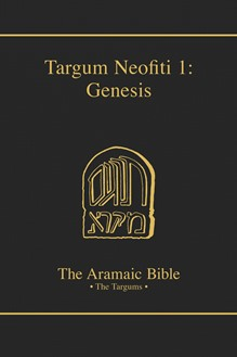 The Aramaic Bible Volume 1A: Targum Neofiti 1: Genesis