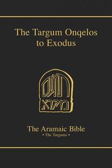 The Aramaic Bible Volume 7: The Targum Onqelos to the Torah: Exodus