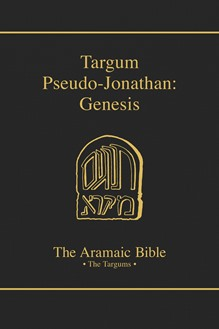 The Aramaic Bible Volume 1B: Targum Pseudo-Jonathan: Genesis