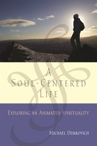 A  Soul-Centered Life