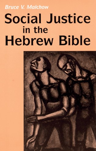 Social Justice in the Hebrew Bible