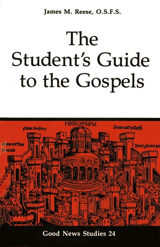 The Student's Guide to the Gospels