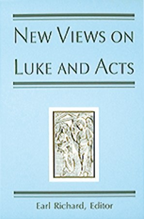 New Views On Luke And Acts