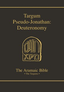 The Aramaic Bible Volume 5B: Targum Pseudo-Jonathan: Deuteronomy