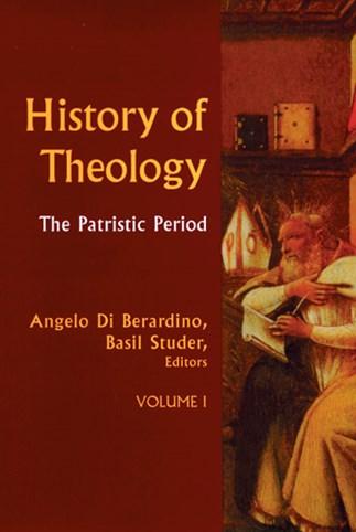 History of Theology Volume I