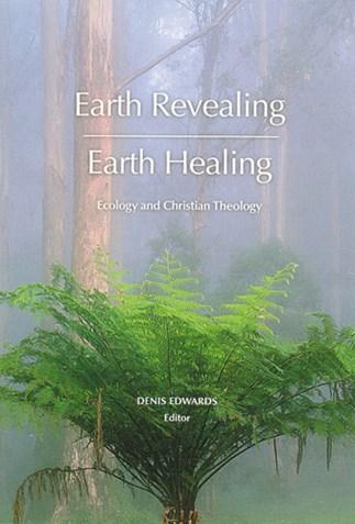 Earth Revealing—Earth Healing
