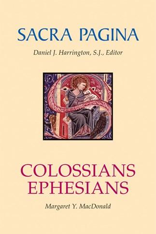 Sacra Pagina: Colossians And Ephesians