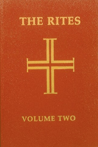 The Rites of the Catholic Church: Volume Two