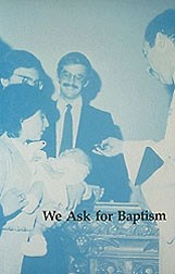 We Ask for Baptism