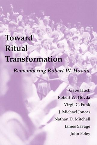 Toward Ritual Transformation